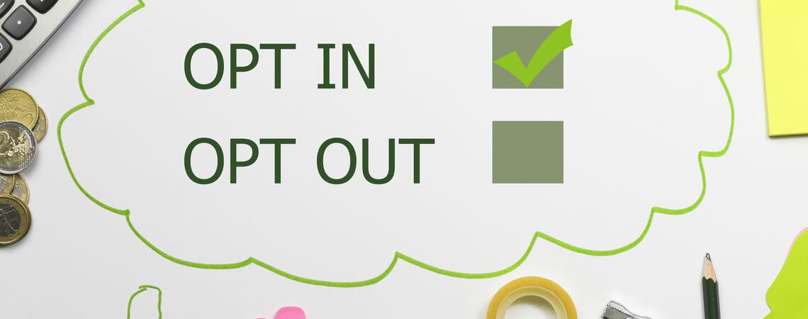 opt-out und opt-in in einer Sprechblase