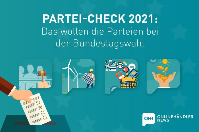 Partei-Check 2021: Das wollen die Parteien bei der Bundestagswahl