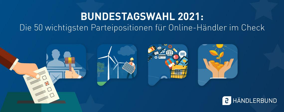 Bundestagswahl 2021: Die 50 wichtigsten Parteipositionen im Check